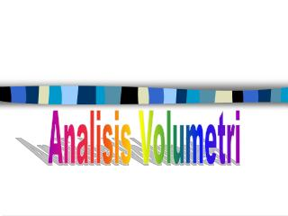 Analisis Volumetri