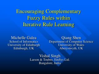 Encouraging Complementary  Fuzzy Rules within  Iterative Rule Learning
