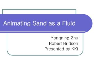 Animating Sand as a Fluid