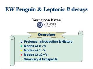 EW Penguin & Leptonic  B  decays