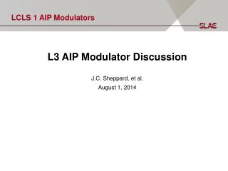 LCLS 1 AIP Modulators