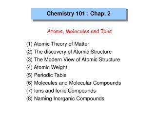 Chemistry 101 : Chap. 2
