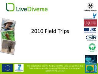 2010 Field Trips
