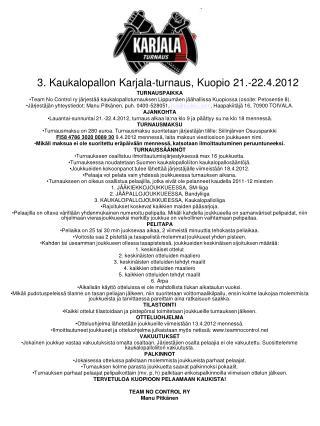 3. Kaukalopallon Karjala-turnaus, Kuopio 21.-22.4.2012