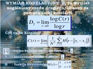 C(r) całka korelacji: