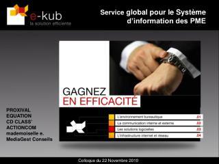 Service  global pour le Système d'information des PME