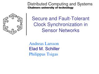 Secure and Fault-Tolerant Clock Synchronization in Sensor Networks