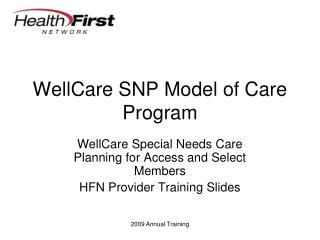 WellCare SNP Model of Care Program