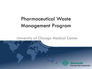 Pharmaceutical Waste Management Program
