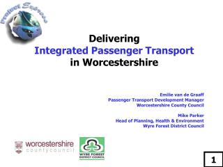 Delivering Integrated Passenger Transport in Worcestershire