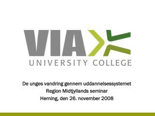 De unges vandring gennem uddannelsessystemet Region Midtjyllands seminar
