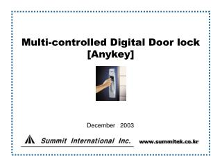 Multi-controlled Digital Door lock [Anykey]