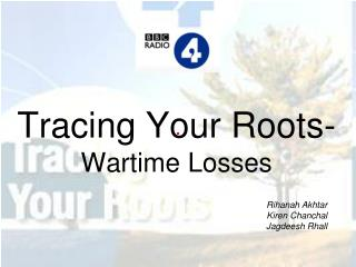 Tracing Your Roots-  Wartime Losses