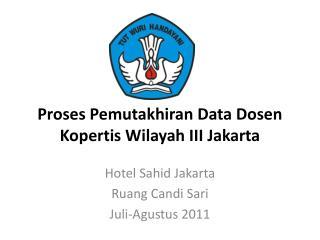 Proses Pemutakhiran  Data  Dosen Kopertis  Wilayah III Jakarta