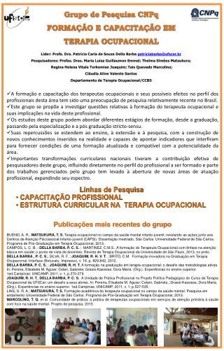 Líder:  Profa . Dra.  Patricia  Carla de Souza  Della  Barba  patriciabarba@ufscar.br