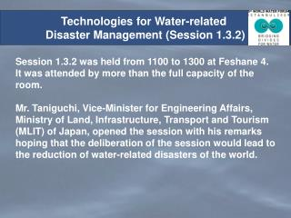 Technologies for Water-related  Disaster Management (Session 1.3.2)
