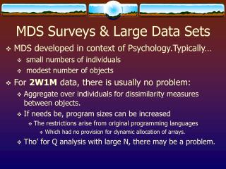 MDS Surveys & Large Data Sets