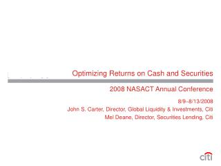 Optimizing Returns on Cash and Securities