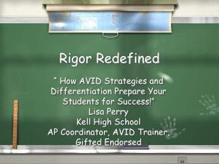 Rigor Redefined