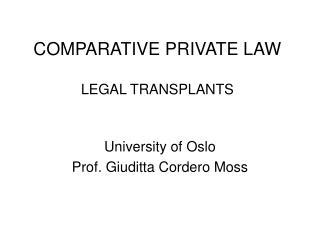 COMPARATIVE PRIVATE LAW LEGAL TRANSPLANTS
