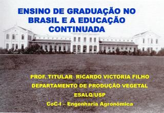ENSINO DE GRADUAÇÃO NO BRASIL E A EDUCAÇÃO CONTINUADA