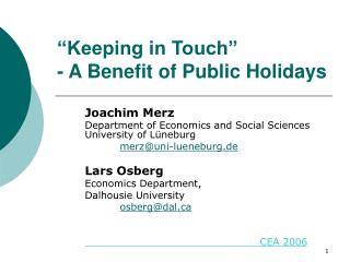 Keeping in Touch  - A Benefit of Public Holidays