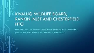 Kivalliq Wildlife Board, Rankin Inlet and chesterfield  hto