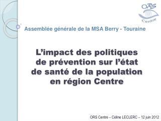 L'impact des politiques de prévention sur l'état de santé de la population en région Centre