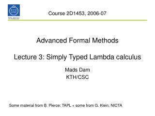 Advanced Formal Methods Lecture 3: Simply Typed Lambda calculus