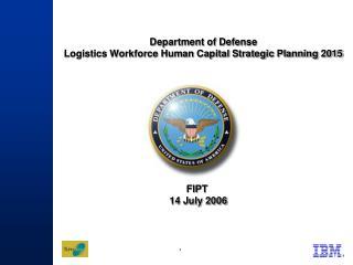 Department of Defense  Logistics Workforce Human Capital Strategic Planning 2015