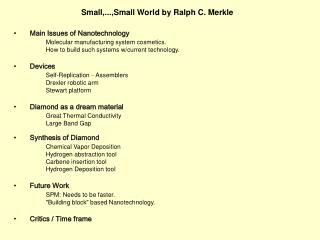 Small,...,Small World by Ralph C. Merkle
