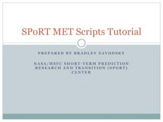 SPoRT MET Scripts Tutorial