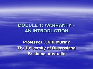 MODULE 1: WARRANTY    AN INTRODUCTION