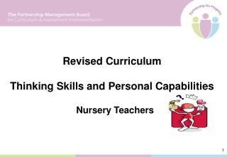 Revised Curriculum  Thinking Skills and Personal Capabilities