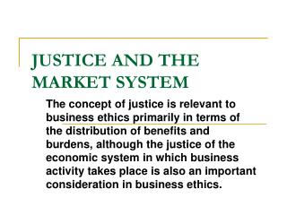 JUSTICE AND THE MARKET SYSTEM