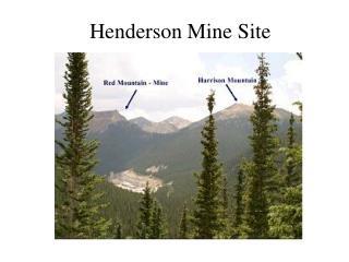 Henderson Mine Site