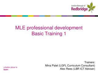 MLE professional development Basic Training 1