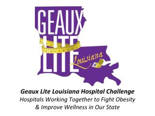 What is  Geaux Lite Louisiana?