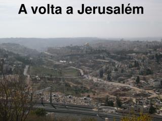 A volta a Jerusalém