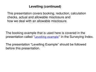 Levelling (continued)