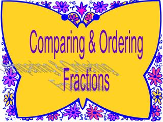 Comparing & Ordering Fractions