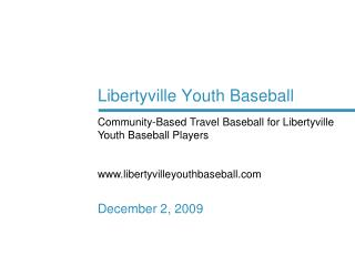 Libertyville Youth Baseball December 2, 2009