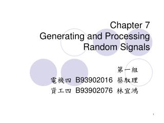 Chapter 7 Generating and Processing Random Signals