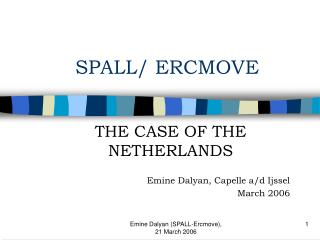 SPALL/ ERCMOVE