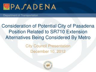 City Council Presentation December 10, 2012