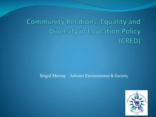 Community Relations, Equality and Diversity in Education Policy (CRED)