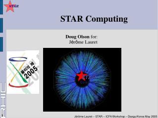 STAR Computing