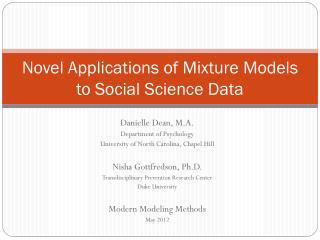 Novel Applications of Mixture Models to Social Science Data