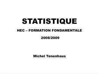 STATISTIQUE HEC   FORMATION FONDAMENTALE  2008