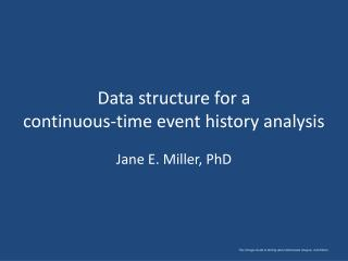Data structure for a  continuous-time event history analysis